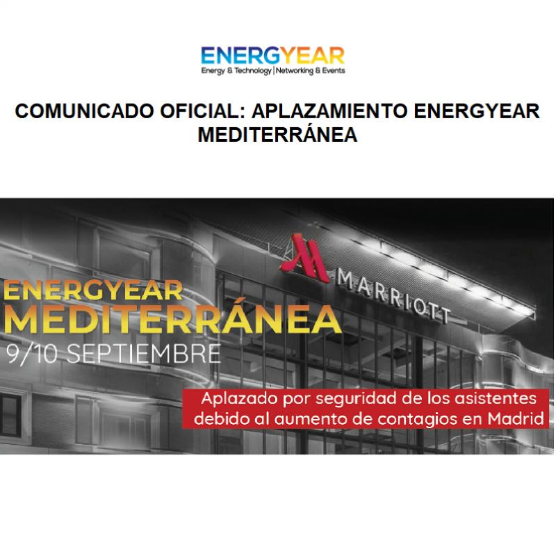 Comunicado Oficial. Aplazamiento Energyear Mediterránea